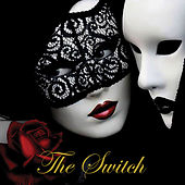 Play & Download The Switch by Switch | Napster