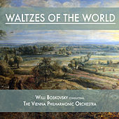 Waltzes of the World by Vienna Philharmonic Orchestra