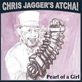 Play & Download Pearl of a Girl (feat. Mick Jagger) by Chris Jagger | Napster
