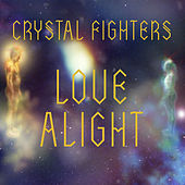 Love Alight (Remixes) de Crystal Fighters