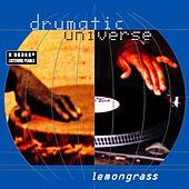 Play & Download Drumatic Universe by Lemongrass | Napster