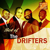 Masters Of The Last Century: Best of The Drifters by The Drifters