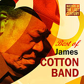 Masters Of The Last Century: Best of James Cotton Band by James Cotton Band