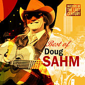 Play & Download Masters Of The Last Century: Best of Doug Sahm by Doug Sahm | Napster
