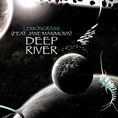 Play & Download Deep River (Remixed) by Lemongrass | Napster