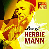 Play & Download Masters Of The Last Century: Best of Herbie Mann by Various Artists | Napster