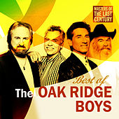 Masters Of The Last Century: Best of The Oak Ridge Boys by The Oak Ridge Boys