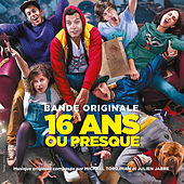 Play & Download 16 ans ou presque (Bande originale du film) by Various Artists | Napster