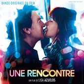 Une rencontre (Original Motion Picture Soundtrack) by Various Artists