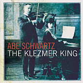 4The Klezmer King by Abe Schwartz