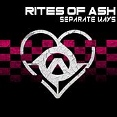 Play & Download Separate Ways (Worlds Apart) by Rites Of Ash | Napster
