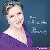 Play & Download Chopin: Complete Mazurkas by Janina Fialkowska | Napster