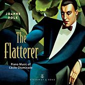 Play & Download Chaminade: The Flatterer by Joanne Polk | Napster