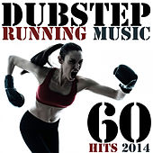 Play & Download Dubstep Running Music 60 Hits - BPM Workout Optimized Series Ready for Cardio, Treadmill, Exercise Machines by Various Artists | Napster