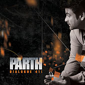 Dialogue 411 de Parth