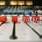 Play & Download A Touch of Inspiration by Ken Parker | Napster