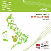 David Sawer: Bronze and Iron (New Music Biennial) [Live] by Onyx Brass