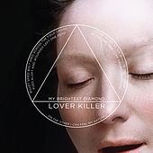 Lover Killer by My Brightest Diamond