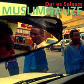 Play & Download Dar es Salaam by Muslimgauze | Napster