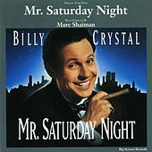 Play & Download Mr. Saturday Night (Original Score) by Various Artists | Napster