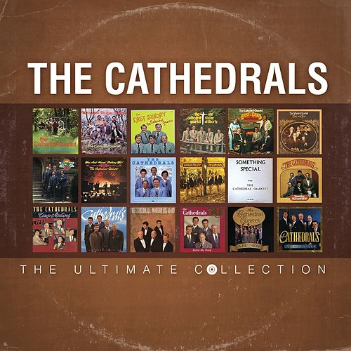 The Ultimate Collection von The Cathedrals