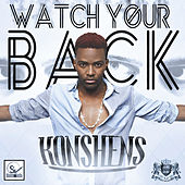 Play & Download Watch Your Back - Single by Konshens | Napster