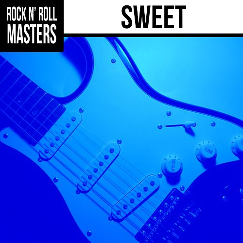 Play & Download Rock n'  Roll Masters: Sweet by Sweet | Napster