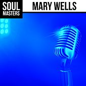 Soul Masters: Mary Wells by Mary Wells
