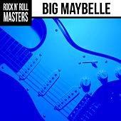 Play & Download Soul Masters: Big Maybelle by Big Maybelle | Napster