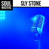 Play & Download Soul Masters: Sly Stone by Sly & the Family Stone | Napster