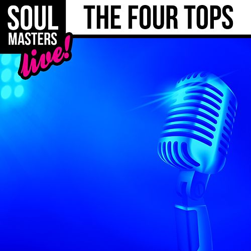 Soul Masters: The Four Tops (Live) by The Four Tops