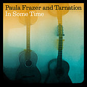 In Some Time by Paula Frazer