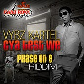 Play & Download Cya Test We - Single by VYBZ Kartel | Napster