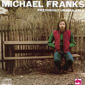 Previously Unavailable by Michael Franks