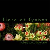 Play & Download Flora of Fynbos (EP) by Robert Scott Thompson | Napster