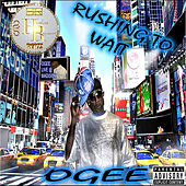 Rushing to Wait by Ogee