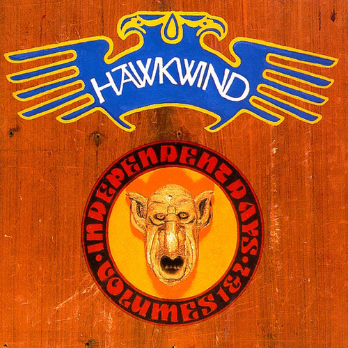 Independent Days, Vols. 1 & 2 by Hawkwind