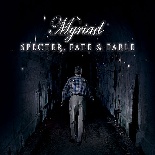 Specter Fate & Fable by The Myriad