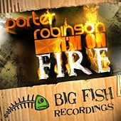 Play & Download I'm On Fire by Porter Robinson | Napster