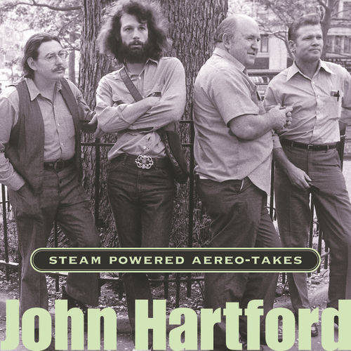 Play & Download Steam Powered Aereo-Takes by John Hartford | Napster