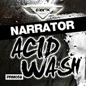 Play & Download Acid Wash EP by The Narrator | Napster