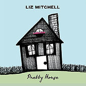 Play & Download Pretty House by Liz Mitchell (Voice Of Boney M) | Napster