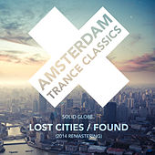 Lost Cities / Found (Remastered 2014) - Single by Solid Globe