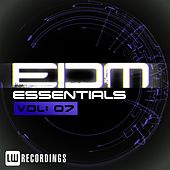 EDM Essentials Vol. 07 - EP de Various Artists