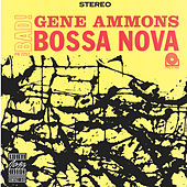 Bad! Bossa Nova by Gene Ammons