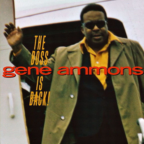Play & Download The Boss Is Back! by Gene Ammons | Napster