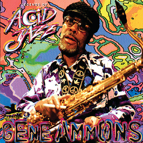 Play & Download Legends Of Acid Jazz by Gene Ammons | Napster