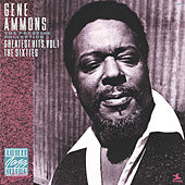 Play & Download Greatest Hits, Vol. 1, The Sixties by Gene Ammons | Napster