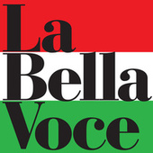 Play & Download La Bella Voce - 20 Italian Hits by Various Artists | Napster