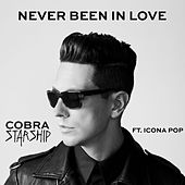 Play & Download Never Been In Love (feat. Icona Pop) by Cobra Starship | Napster